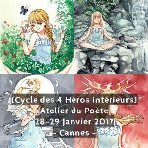 Atelier 4 Héros - Poète - Cannes 2017
