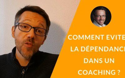 Comment éviter le risque de dépendance en coaching ? [La minute du coach – S03E03]
