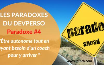 [Serie paradoxes] – Être autonome tout en ayant besoin d'un coach pour le devenir
