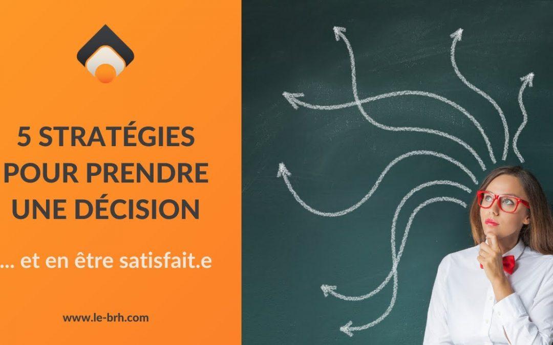 5 stratégies pour prendre 1 décision